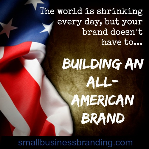Building An All American Brand