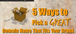 5 Ways to Pick a Great Domain Name-060514