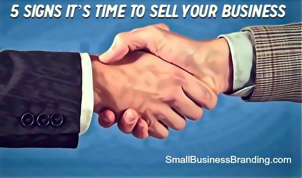 5 Signs its Time to Sell Your Business-091914