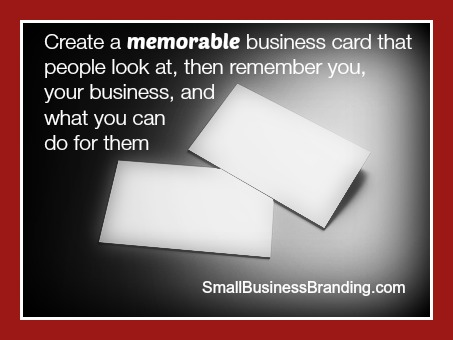 Create Memorable Business Cards-100314