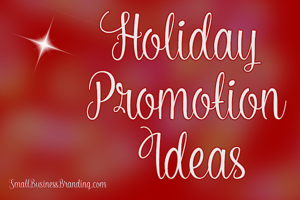 Holiday Promotions Ideas