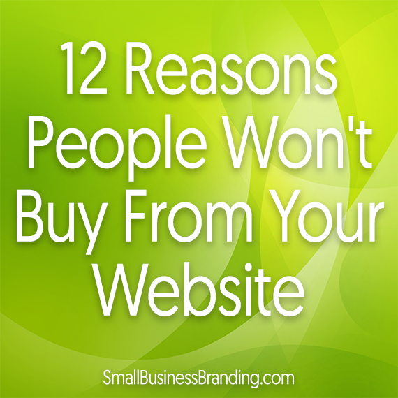 12 Reasons People Wont Buy From Your Website