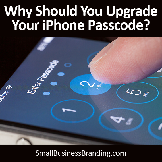 Why Should You Upgrade Your iPhone Passcode