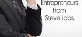 Inspirational Lessons for Entrepreneurs from Steve Jobs