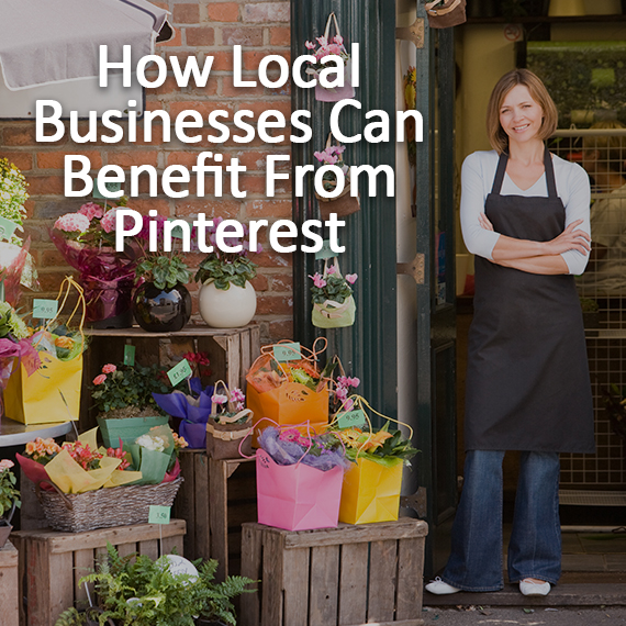 How Local Businesses Can Benefit From Pinterest