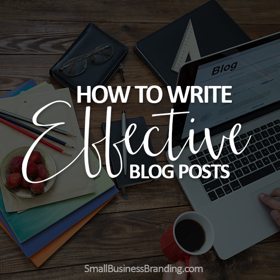 How to Write Effective Blog Posts