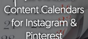 {Free} Printable Content Calendars for Instagram & Pinterest