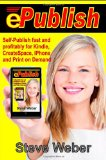 Review: ePublish Self-publish fast and profitably for Kindle, iPhone, CreateSpace and Print on Demand