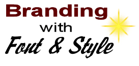 Why Maintaining Font and Style is Important for Branding