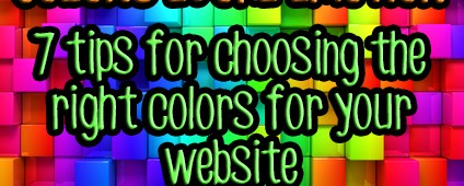 Choosing the Right Colors for Your Website